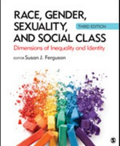 Test Bank for Race Gender Sexuality and Social Class 3rd Edition Ferguson