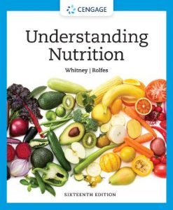 Test Bank for Understanding Nutrition 16th Edition Whitney